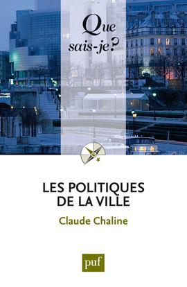 LES POLITIQUES DE LA VILLE (8ED) QSJ 3232