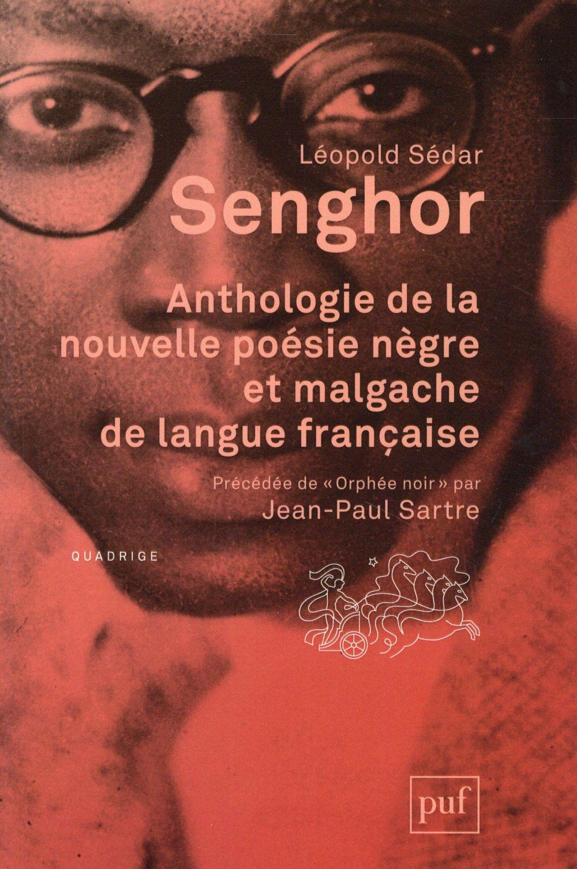 ANTHOLOGIE DE LA NOUVELLE POESIE NEGRE ET MALGACHE DE LANGUE FRANCAISE (9ED)