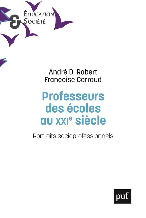 PROFESSEUR DES ECOLES AU XXIE SIECLE