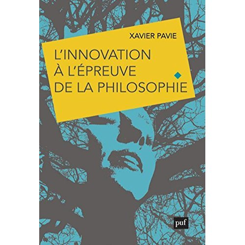 L'INNOVATION A L'EPREUVE DE LA PHILOSOPHIE