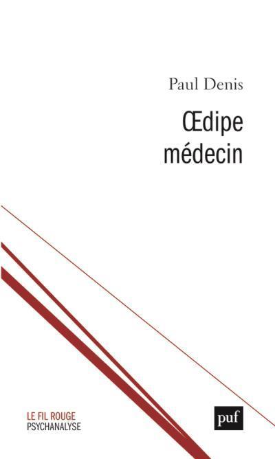 OEDIPE MEDECIN