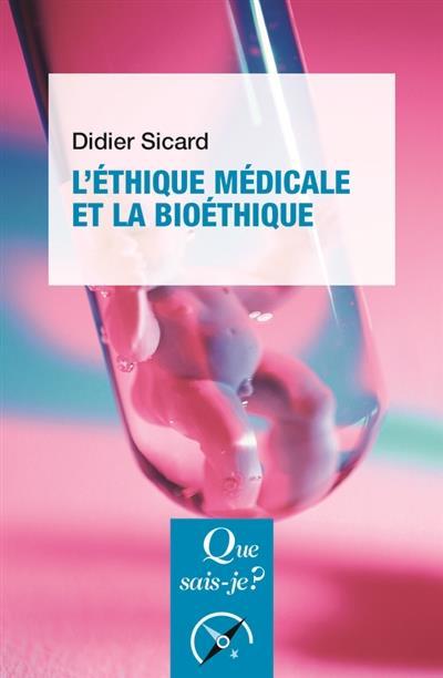 L'ETIHQUE MEDICALE ET LA BIOETHIQUE (5ED)