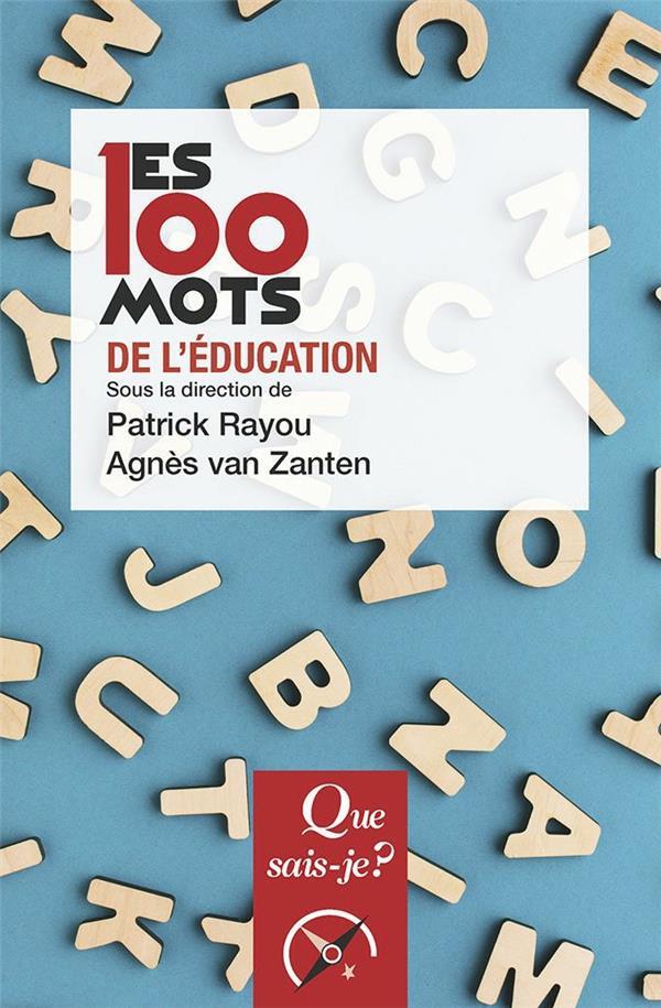 LES 100 MOTS DE L'EDUCATION