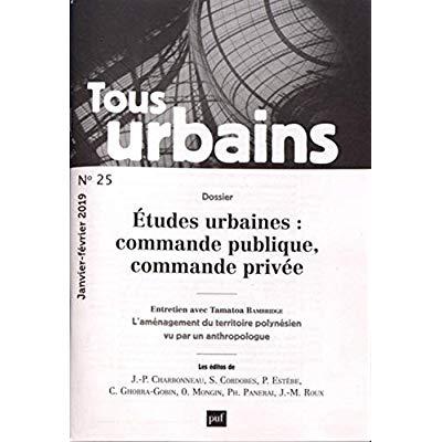 TOUS URBAINS N  25 (2019) - LA COMMANDE EN ARCHITECTURE