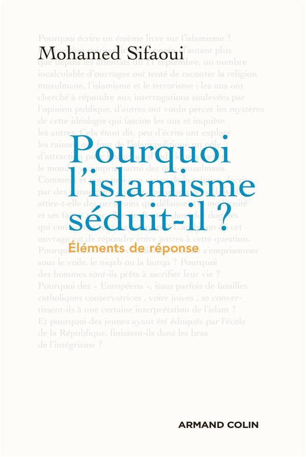 POURQUOI L'ISLAMISME SEDUIT-IL ? NP