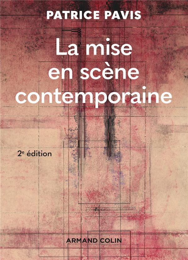 LA MISE EN SCENE CONTEMPORAINE - 2E ED.