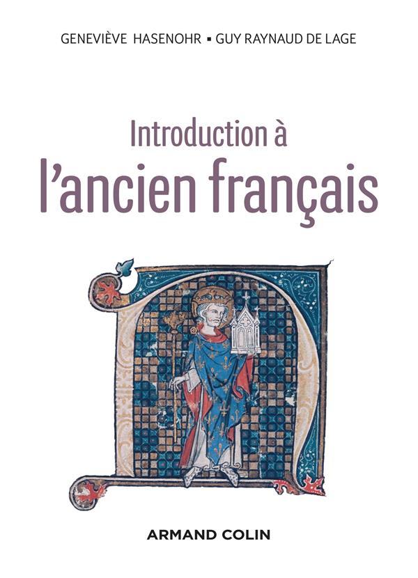 INTRODUCTION A L'ANCIEN FRANCAIS - 3E ED.