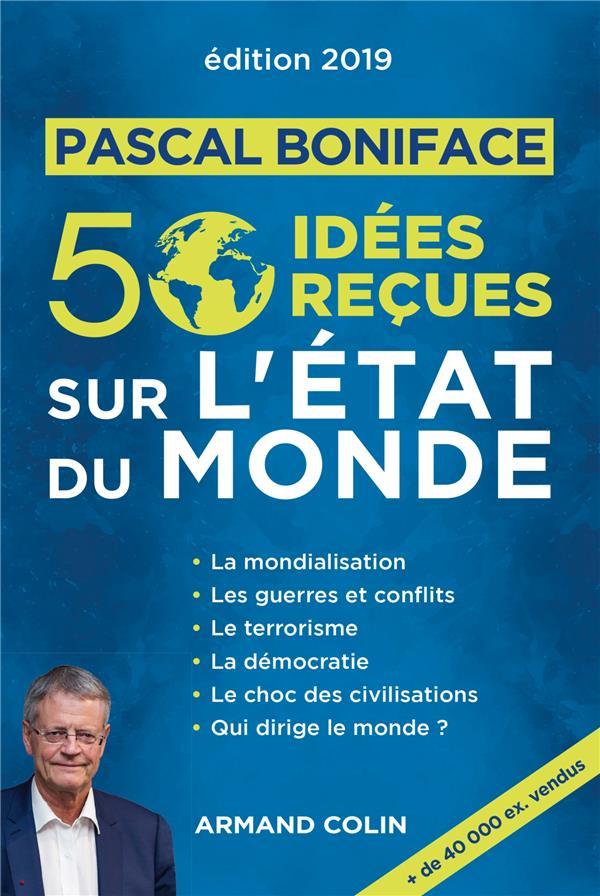 50 IDEES RECUES SUR L'ETAT DU MONDE - EDITION 2019