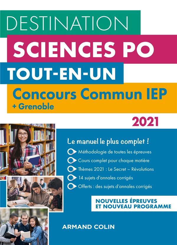 DESTINATION SCIENCES PO - CONCOURS COMMUN 2021 IEP + GRENOBLE - TOUT-EN-UN