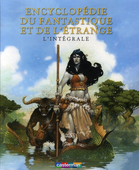 'ENCYCLOPEDIE DU FANTASTIQUE ET DE L'ETRANGE(INTEGRALE)