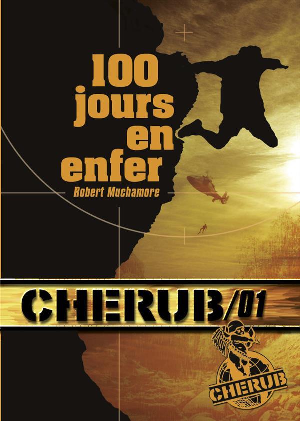 CHERUB T1 100 JOURS EN ENFER (POCHE)
