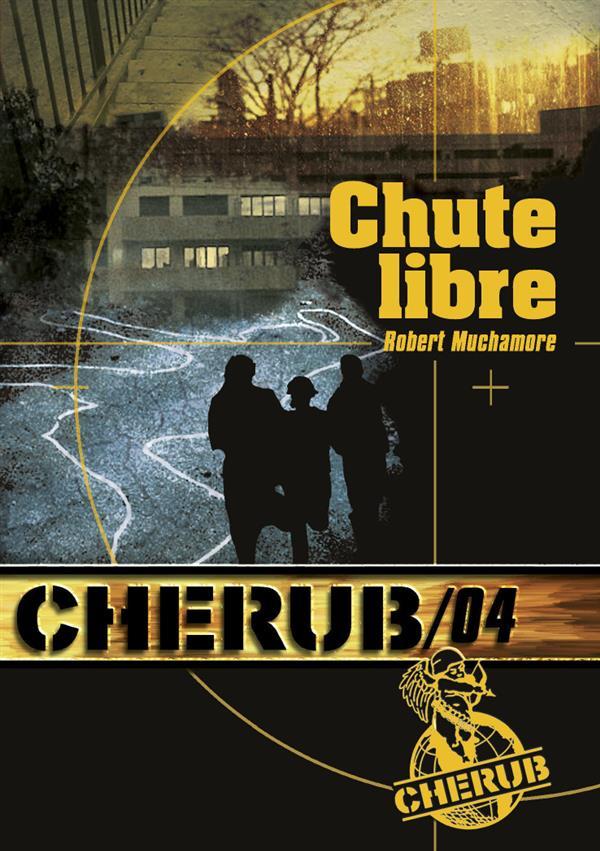 CHERUB T4 CHUTE LIBRE (POCHE)