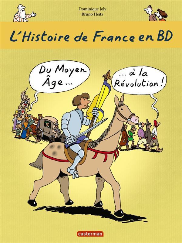 L'HISTOIRE DE FRANCE EN BD T2 DU MOYEN AGE A LA REVOLUTION