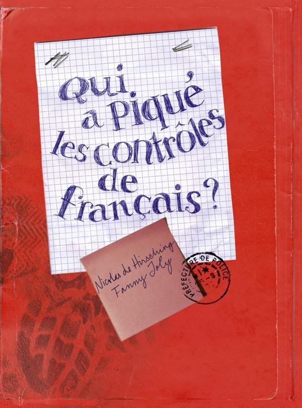 QUI A PIQUE LES CONTROLES DE FRANCAIS ?