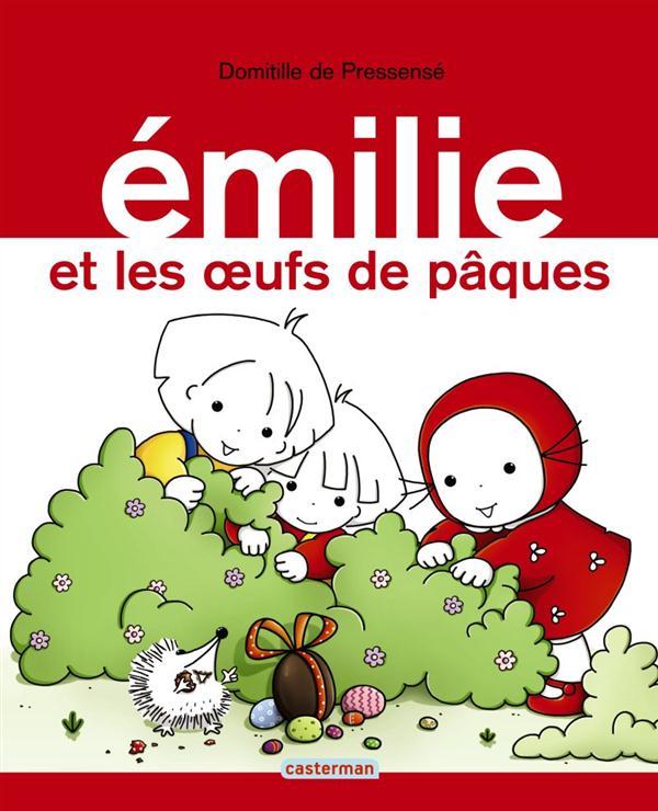 EMILIE - T15 - EMILIE ET LES OEUFS DE PAQUES