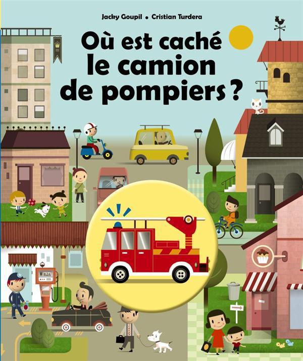 OU EST CACHE LE CAMION DE POMPIER ?