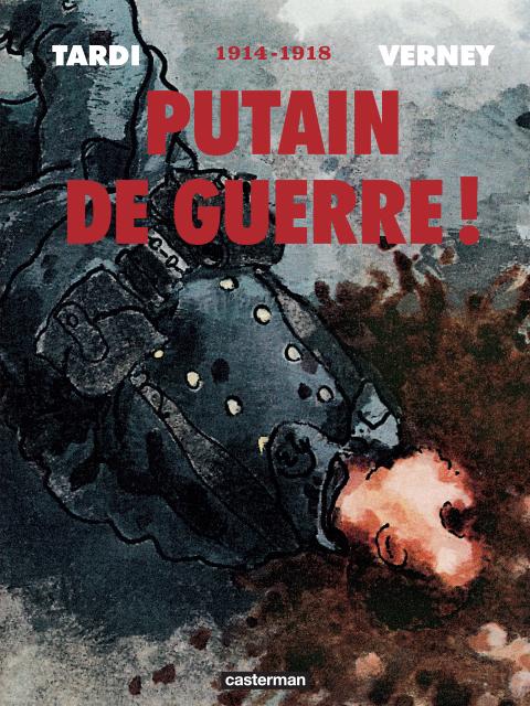 PUTAIN DE GUERRE INTEGRALE 2014