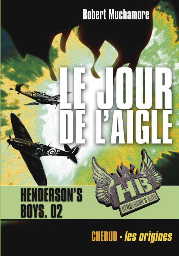 HENDERSON'S BOYS - LE JOUR DE L'AIGLE - T2