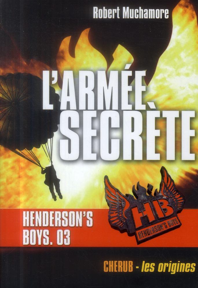 HENDERSON'S BOYS POCHE T3 L'ARMEE SECRETE