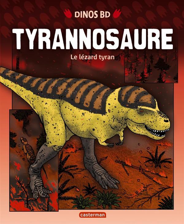 TYRANNOSAURE - LE LEZARD TYRAN