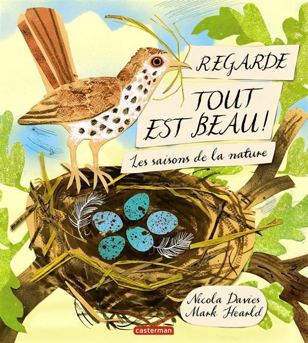 REGARDE TOUT EST BEAU ! - LES SAISONS DE LA NATURE