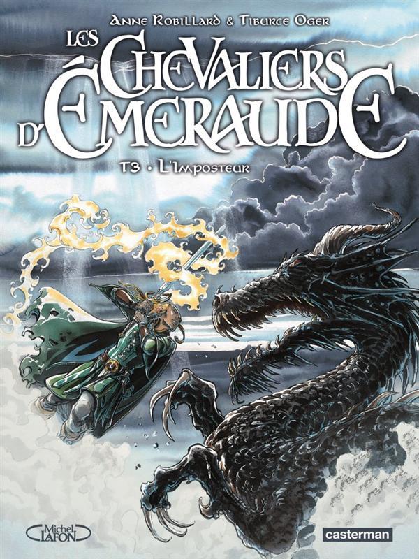 LES CHEVALIERS D'EMERAUDE T3 - L'IMPOSTEUR