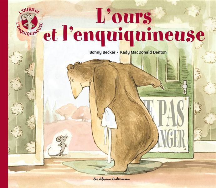 L'OURS ET L'ENQUIQUINEUSE - T1