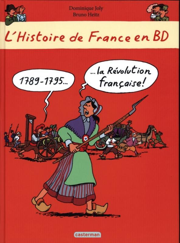L'HISTOIRE DE FRANCE EN BD - LA REVOLUTION FRANCAISE