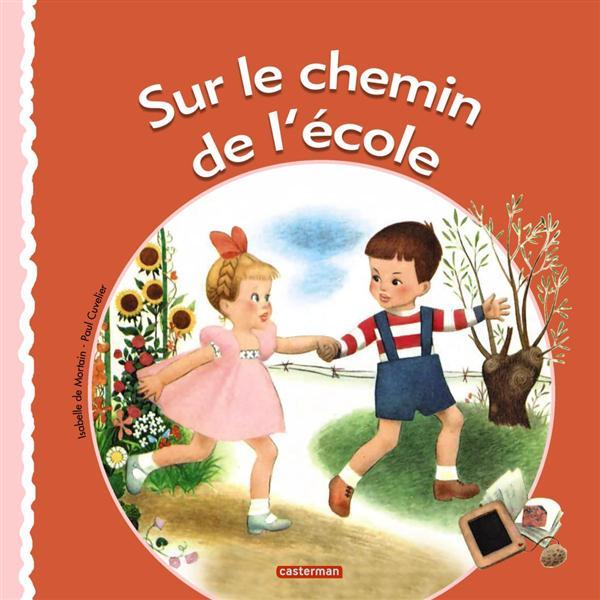 RACONTE-MOI T15 - SUR LE CHEMIN DE L'ECOLE   BROCHE