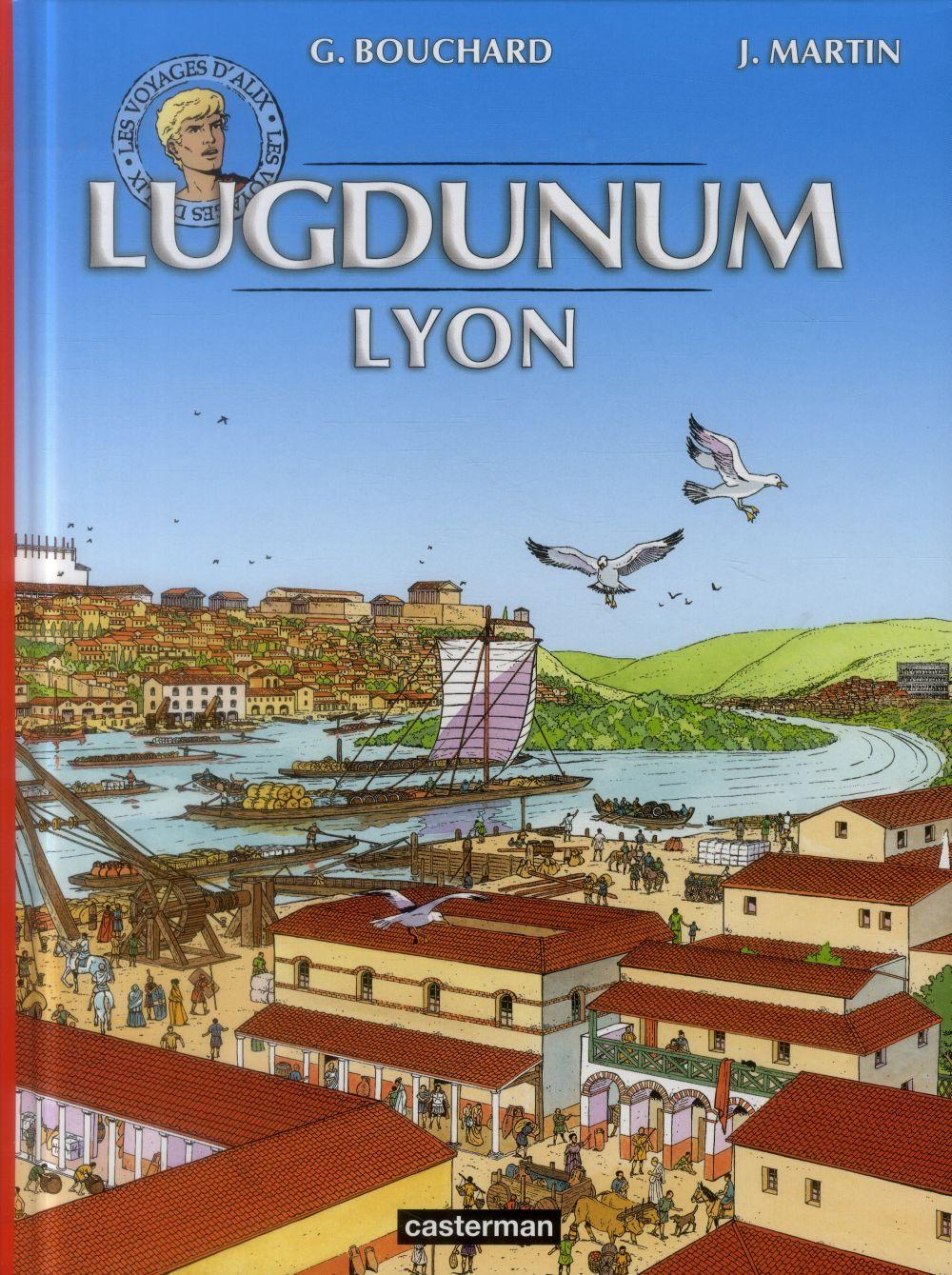 LES VOYAGES D'ALIX - LUGDUNUM LYON NE 2014
