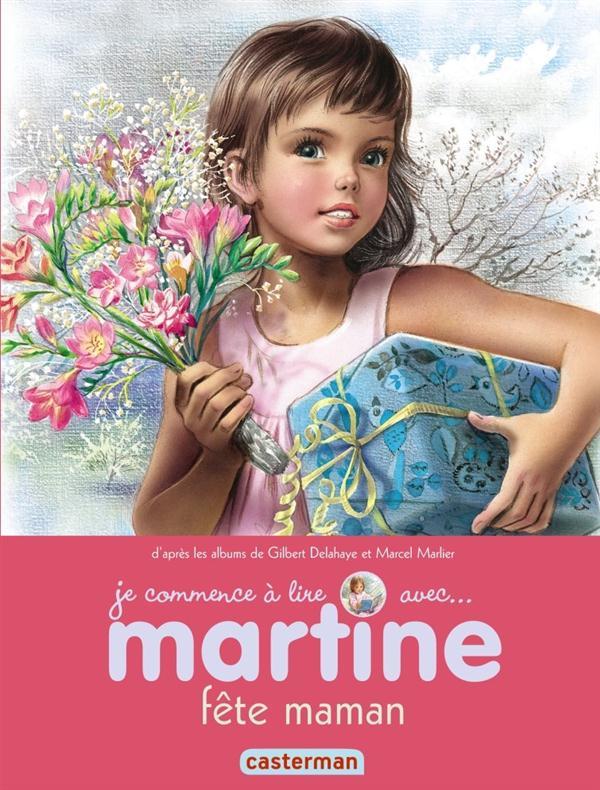 MARTINE FETE MAMAN T50 (JE COMMENCE A LIRE AVEC MARTINE)