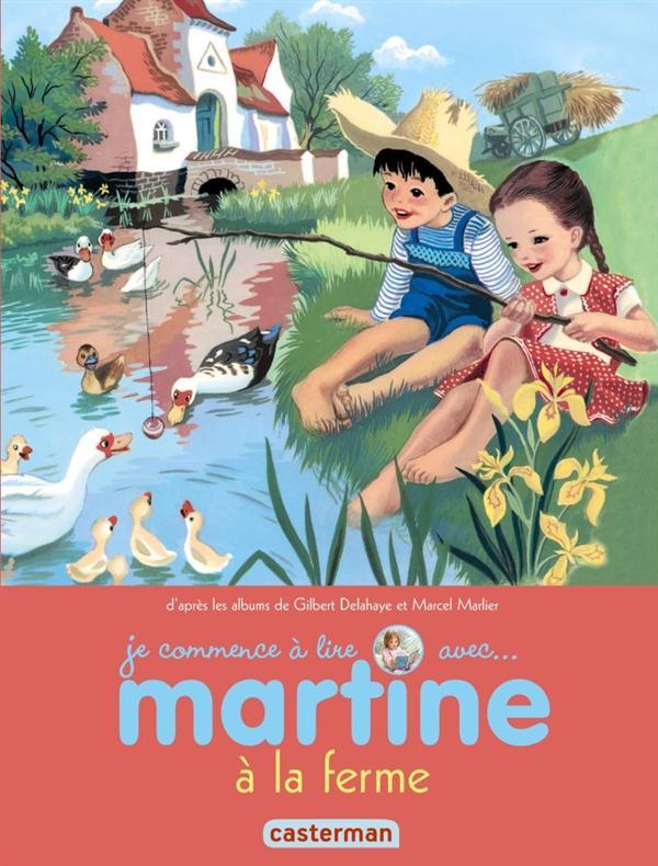 MARTINE A LA FERME T51 (JE COMMENCE A LIRE AVEC MARTINE)