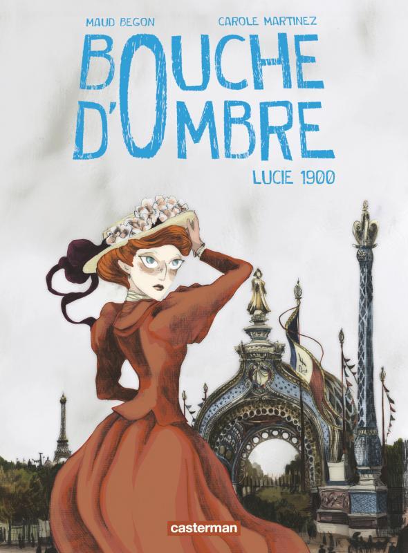 LUCIE 1900 - BOUCHE D'OMBRE - T2