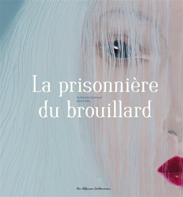 LA PRISONNIERE DU BROUILLARD