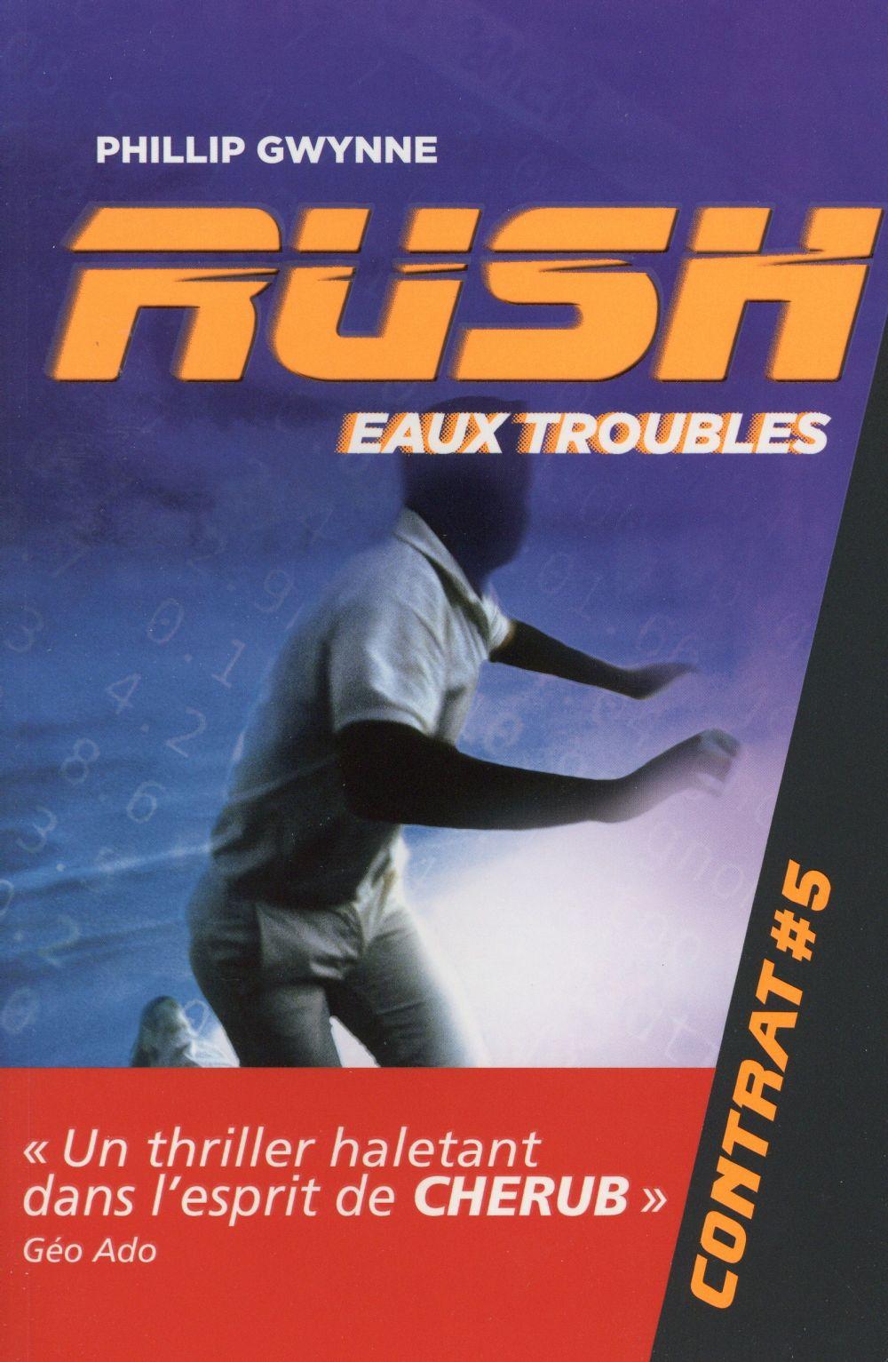 RUSH T5 EAUX TROUBLES