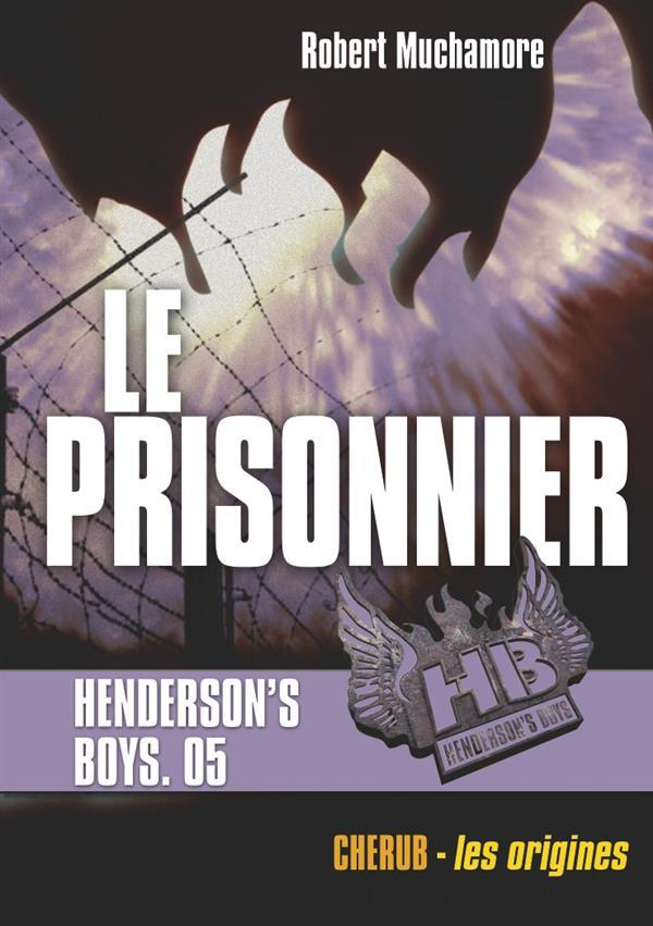 HENDERSON'S BOYS POCHE T5 LE PRISONNIER
