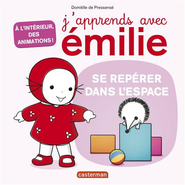 J'APPRENDS AVEC EMILIE T3 SE REPERER DANS L'ESPACE