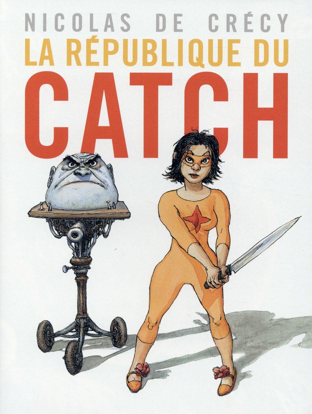LA REPUBLIQUE DU CATCH