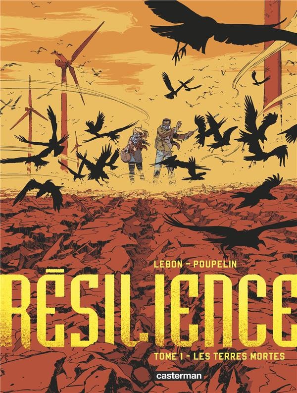 RESILIENCE - T1 - LES TERRES MORTES