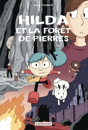 HILDA ET LA FORET DE PIERRES - T5