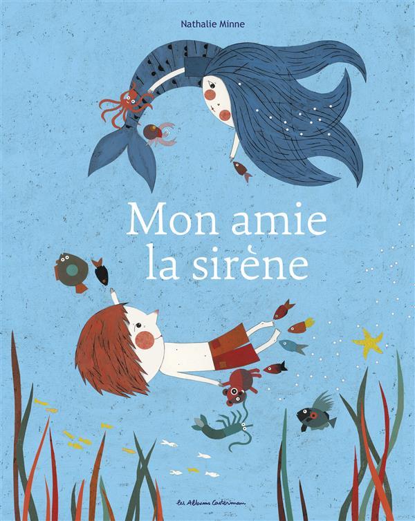 MON AMIE LA SIRENE