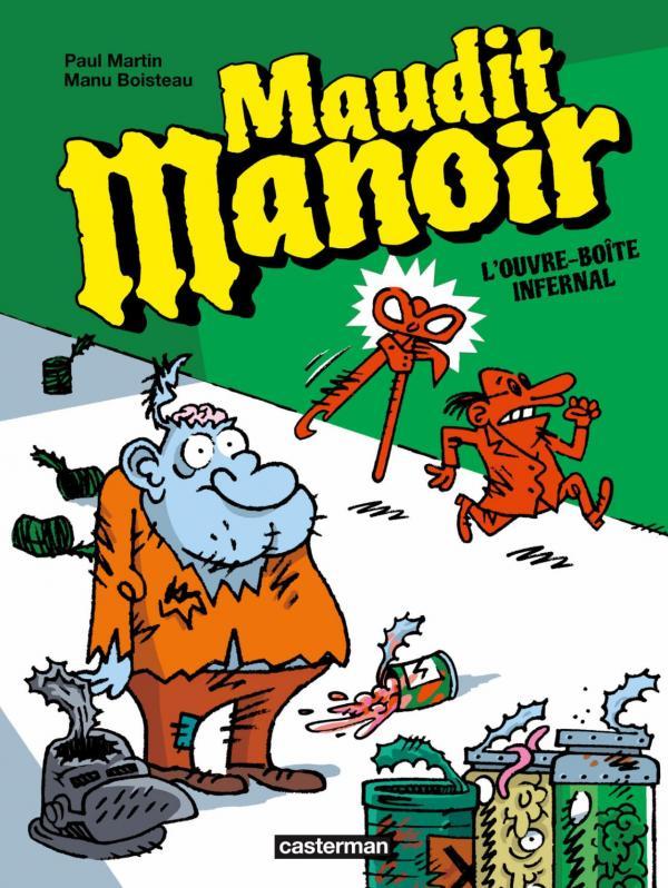 MAUDIT MANOIR T1 - L'OUVRE-BOITE INFERNAL