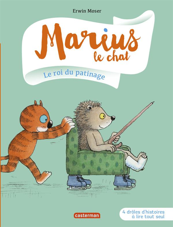 MARIUS LE CHAT T3 LE ROI DU PATINAGE
