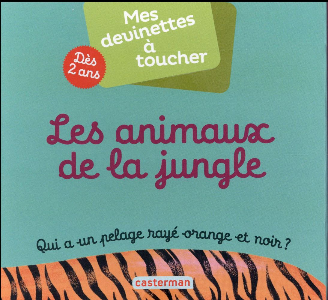 MES DEVINETTES A TOUCHER T3 LES ANIMAUX DE LA JUNGLE
