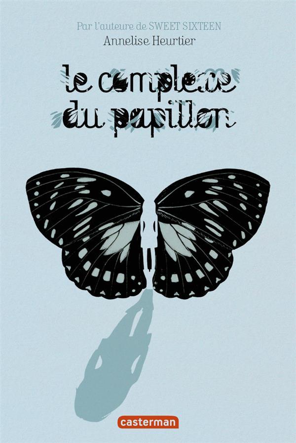 LE COMPLEXE DU PAPILLON
