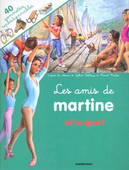 LES AMIS DE MARTINE T7 ET LE SPORT (AVEC GOMMETTES)