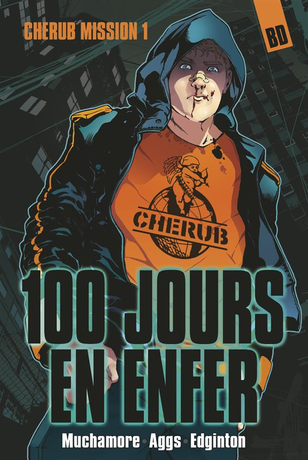 BD CHERUB MISSION 1: 100 JOURS EN ENFER - T1