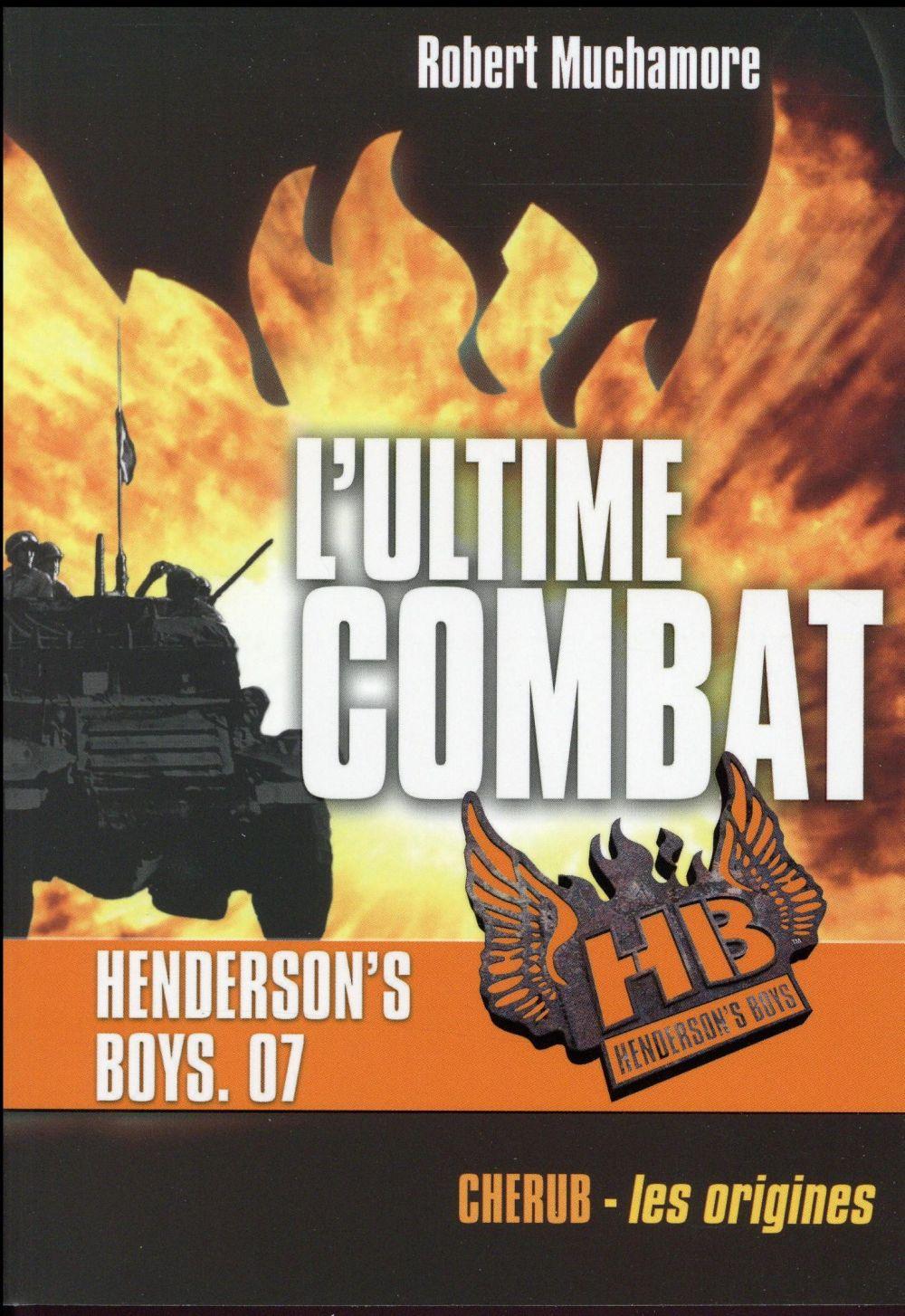 HENDERSON'S BOYS POCHE T7 L'ULTIME COMBAT