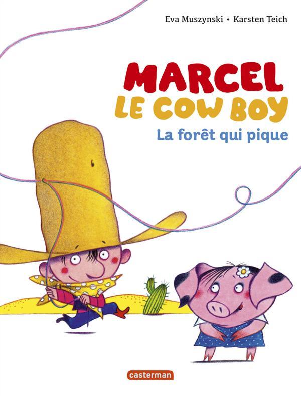 MARCEL LE COW-BOY T1 LA FORET QUI PIQUE