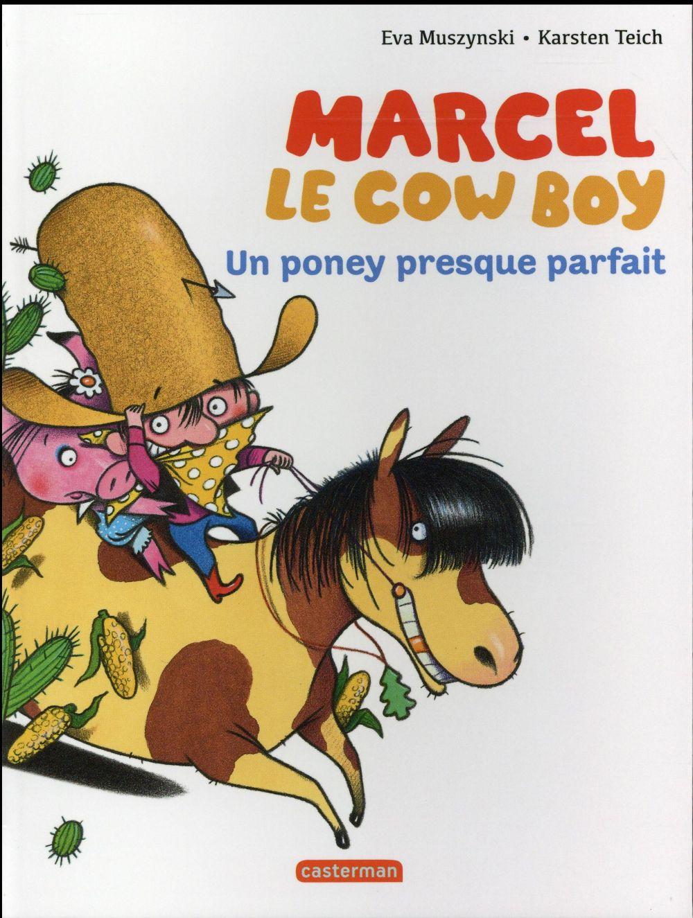MARCEL LE COW-BOY T2 UN PONEY PRESQUE PARFAIT